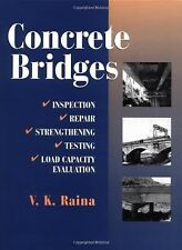 Concrete Bridges: Inspection, Repair, Strengthening, Testing and Load -ExLibrary