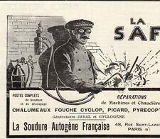 SAF SOUDURE AUTOGENE FRANCAISE CHALUMAUX CYCLOP PARIS PUBLICITE 1914 FRENCH AD
