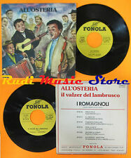 LP 45 7'' I ROMAGNOLI All'osteria Il valzer del lambrusco italy FONOLA cd mc dvd