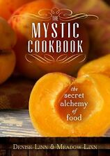 NEW The Mystic Cookbook: The Secret Alchemy of Food, Linn, 2012, Paperback