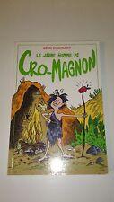 LE JEUNE HOMME DE CRO-MAGNON - Rémy Chaurand - Mila
