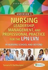 Anderson's Nursing Leadership, Management, and Professional Practice for the...