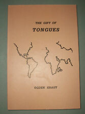 THE GIFT OF TONGUES by Ogden Kraut 1992 FLDS