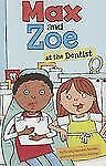 Max and Zoe at the Dentist, Swanson Sateren, Shelley, Good Book