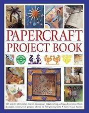 Papercraft Project Book : 125 Step-By-Step Papier-Mache, Decoupage, Paper...