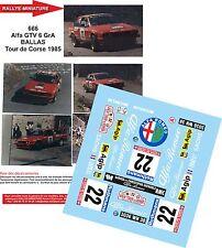 DÉCALS  1/18 réf 666 Alfa GTV GR A BALLAS CORSE 1985