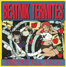 "BEATNIK TERMITES 7"" YOU'RE ALL TALK YELLOW VINYL PAT KIM PUNK 1996"
