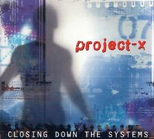 Project-x closing down the systems CD DIGIPACK 2002