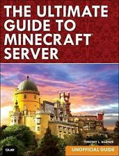 The Ultimate Guide to Minecraft Server, Warner, Timothy L., Good Book