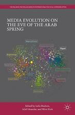 NEW - Media Evolution on the Eve of the Arab Spring