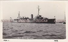 "Royal Navy Real Photo RPPC. H.M.S. ""Mistley"" Hunt class minesweeper. Rare! 1919"