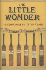 The Little Wonder: The Remarkable History of Wisden by Winder, Robert