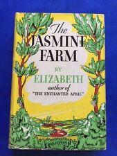 THE JASMINE FARM - 1ST. AM. ED. BY ELIZABETH (COUNTESS MARY ANNETTE BEAUCHAMP)