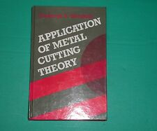Application Of Metal Cutting Theory by Fryderyk E.Gorczyca