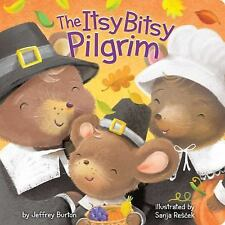 The Itsy Bitsy Pilgrim by Jeffrey Burton Board Books Book (English)