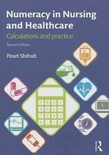 Numeracy in Nursing and Healthcare: Calculations and Practice