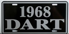 1968 68 DODGE DART METAL LICENSE PLATE 170 270 GT CONVERTIBLE 273 340 383 GTS