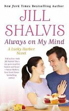 A Lucky Harbor Novel: Always on My Mind 8 by Jill Shalvis (2013, Paperback)