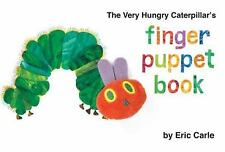 The Very Hungry Caterpillar's Finger Puppet Book The World of Eric Carle)
