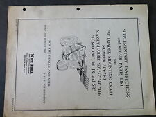 Massey Harris 50 Loader Mounting Crate Repair Parts List and Supplementary Inst.