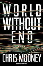 Chris Mooney - World Without End (2001) - Used - Trade Cloth (Hardcover)