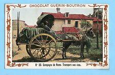CHROMO CHOCOLAT GUERIN BOUTRON / CAMPAGNE DE ROME TRANSPORT DES VINS