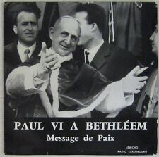 Paul VI à Bethléem 33 tours 25 cm Message de Paix