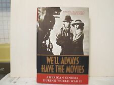 We'll Always Have the Movies: American Cinema During World War 2 (MGM, Bogart)
