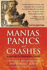 Manias, Panics and Crashes : A History of Financial Crises by Charles P....