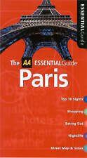 THE AA ESSENTIAL GUIDE TO PARIS - WITH STREET ATLAS & INDEX