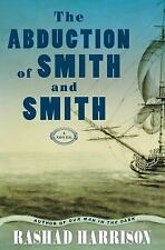 The Abduction of Smith and Smith by Rashad Harrison (2016, Paperback)