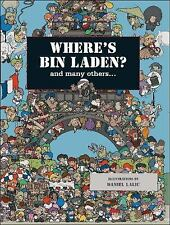 Where's Bin Laden?: and many others....