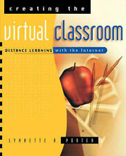 Creating the Virtual Classroom: Distance Learning with the Internet
