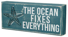 "Beach Box Sign- ""The Ocean Fixes Everything""- 12"" x 5"" Tall-   # 21024"