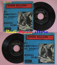 LP 45 7'' ROGER WILLIAMS Gli ammutinati del bounty Niagara theme 1962 cd mc dvd