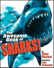 The Awesome Book of Sharks! by Clizia Gussoni (2006, Paperback)