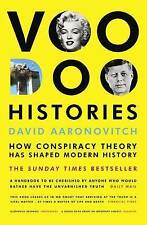 Voodoo Histories: How Conspiracy Theory Has Shaped Modern History by David...