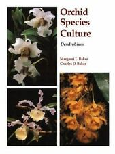 Orchid Species Culture: Dendrobium Orchard Species Culture