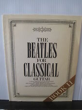 THE BEATLES For Classical Guitar Book II Joe Washington SHEET MUSIC Free UK Post