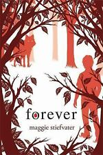 Shiver: Forever 3 by Maggie Stiefvater (2011, Hardcover)