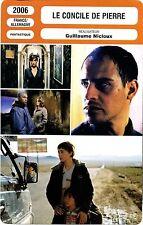 Movie Card. Fiche Cinéma. Le Concile de Pierre (France/Allemagne) G Nicloux 2006
