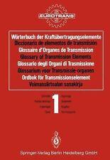 Wörterbuch der Kraftübertragungselemente / Diccionario de Elementos de...