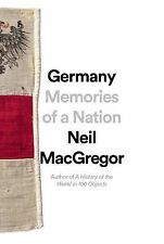 Germany: Memories of a Nation by MacGregor, Neil