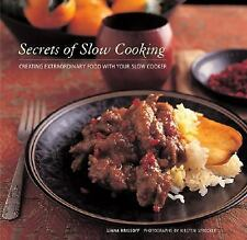 Secrets of Slow Cooking: Creating Extraordinary Food with Your Slow Cooker