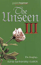The Unseen 03 (Point Horror), Richie Tankersley Cusick, New Book