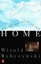 Home: A Short History of an Idea Rybczynski, Witold Paperback
