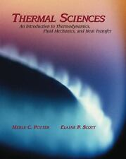 Thermal Sciences: An Introduction to Thermodynamics, Fluid Mechanics, and Heat T