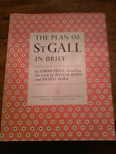 """The Plan of St Gall in Brief"" by Lorna Price. 1982,. Nice illustrations."