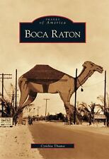 Boca Raton (FL) (Images of America), Cynthia Thuma, Good Book