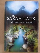 El Rumor de la Caracola,Sarah Lark,Ediciones B 2016